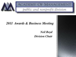 2011  Awards & Business Meeting