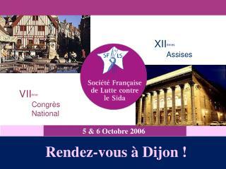 Rendez-vous à Dijon !