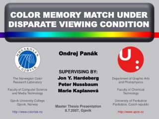 COLOR MEMORY MATCH UNDER DISPARATE VIEWING CONDITION