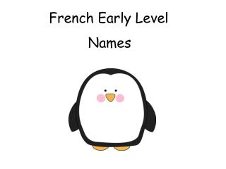 French Early Level
