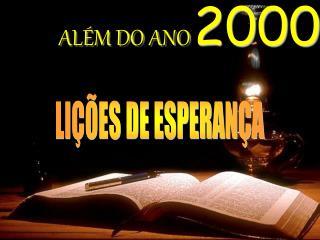 ALÉM DO ANO 2000