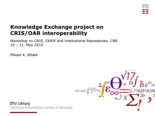 Knowledge Exchange project on CRIS/OAR interoperability