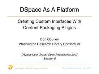 DSpace As A Platform