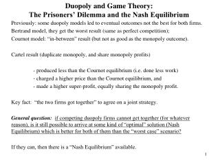 Duopoly and Game Theory:   The Prisoners' Dilemma and the Nash Equilibrium