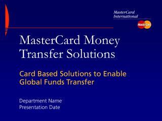 MasterCard Money Transfer Solutions