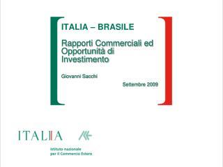 BRASILE X ITALIA: Dati di confronto