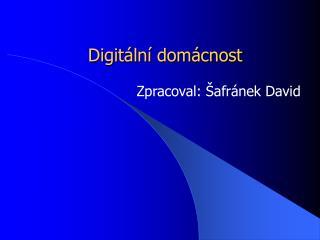 Digitální domácnost