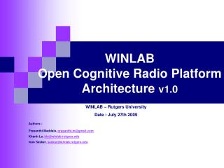 WINLAB  Open Cognitive Radio Platform Architecture  v1.0