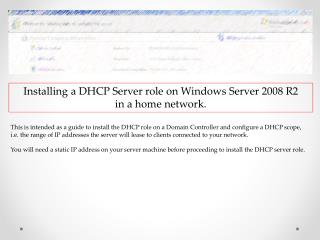 Installing a DHCP  Server role  on  Windows  Server 2008 R2  in  a home network.