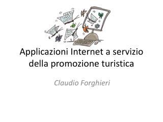 Applicazioni Internet a servizio della promozione turistica