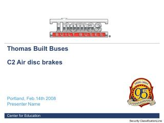 Thomas Built Buses  C2 Air disc brakes