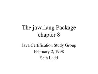 The java.lang Package chapter 8