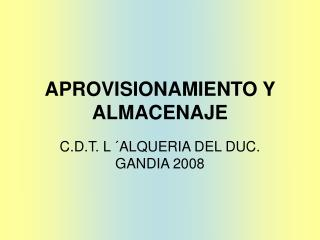 APROVISIONAMIENTO Y ALMACENAJE