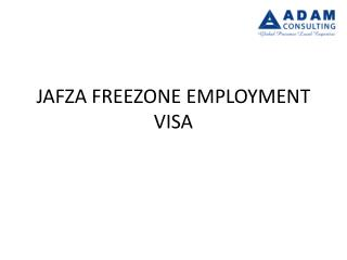JAFZA FREEZONE EMPLOYMENT VISA