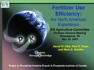 Fertilizer Use Efficiency: the North American Experience