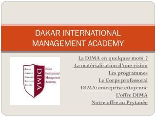 DAKAR INTERNATIONAL MANAGEMENT ACADEMY