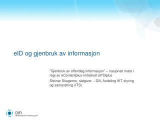eID og gjenbruk av informasjon