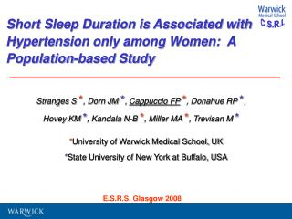 Short Sleep Duration is Associated with Hypertension only among Women:  A Population-based Study