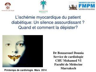 Dr Benzarouel Dounia  Service de cardiologie CHU Mohamed VI  Faculté de Médecine Marrakech