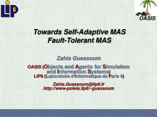 Towards Self-Adaptive MAS Fault-Tolerant MAS