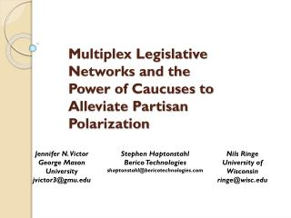 Multiplex Legislative Networks and the  Power of Caucuses to Alleviate Partisan Polarization
