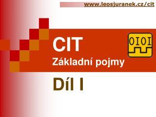 CIT Základní pojmy