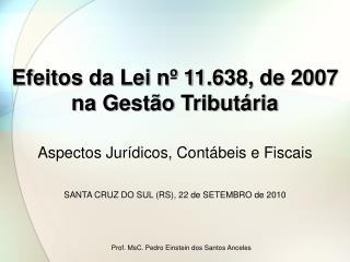 Efeitos da Lei nº 11.638, de 2007 na Gestão Tributária