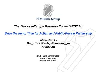 The 11th Asia-Europe Business Forum (AEBF 11)