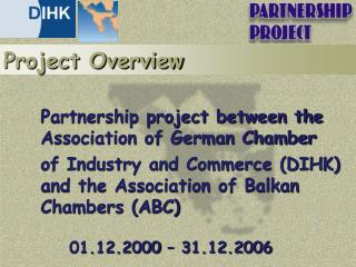 Partnership project between the Association of German Chamber