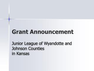 Grant Announcement