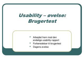 Usability – øvelse: Brugertest