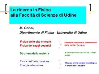 La ricerca in Fisica alla Facoltà di Scienze di Udine