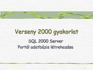 Verseny 2000 gyakorlat