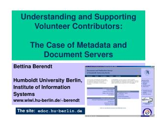 Understanding and Supporting Volunteer Contributors: The Case of Metadata and Document Servers