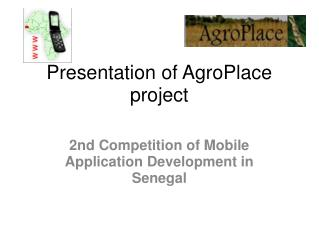 Presentation of AgroPlace project