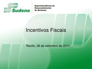 Incentivos Fiscais