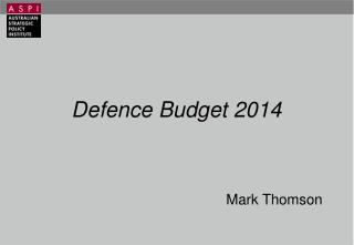 Defence Budget 2014 Mark Thomson