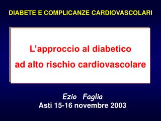DIABETE E COMPLICANZE CARDIOVASCOLARI