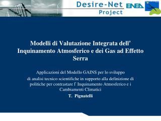 Modelli di Valutazione Integrata dell �  Inquinamento Atmosferico e dei Gas ad Effetto Serra