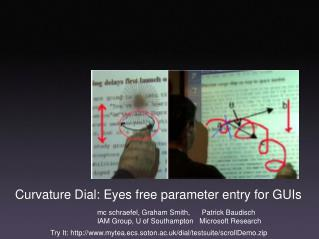 Curvature Dial: Eyes free parameter entry for GUIs