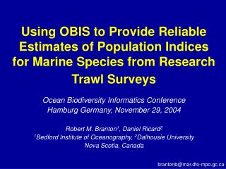 Ocean Biodiversity Informatics Conference Hamburg Germany, November 29, 2004