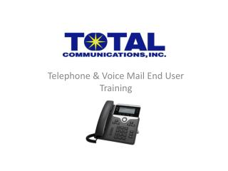 Telephone & Voice Mail End User Training