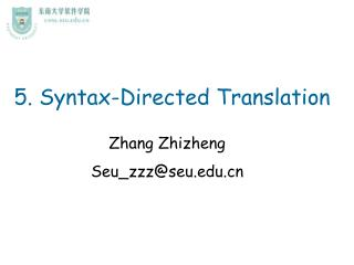 5. Syntax-Directed Translation