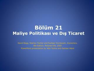 Bölüm  21 Maliye Politikası ve Dış Ticaret