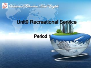 Unit9 Recreational Service