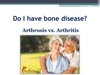 Arthritis vs Arthrosis - Know the Difference