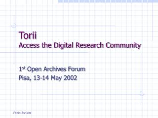 Torii Access the Digital Research Community
