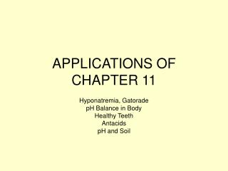 APPLICATIONS OF CHAPTER 11