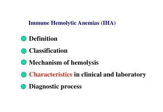 Immune Hemolytic Anemias (IHA)