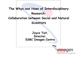 The Whys and Hows of Interdisciplinary Research: